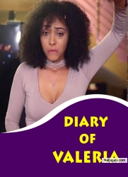 DIARY OF VALERIA
