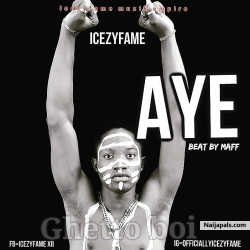 AYE by ICEYFAME