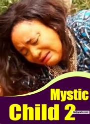 Mystic Child 2