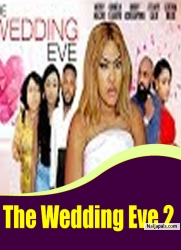 The Wedding Eve 2