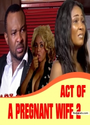 ACT OF A PREGNANT WIFE 2