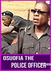 OSUOFIA THE POLICE OFFICER