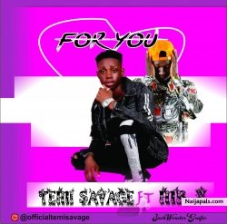 For you ft Mr X (prod. By Mr X by Temi Savage