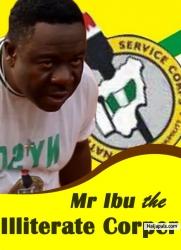 Mr Ibu the Illiterate Corper