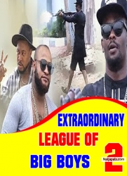 EXTRAORDINARY LEAGUE OF BIG BOYS 2
