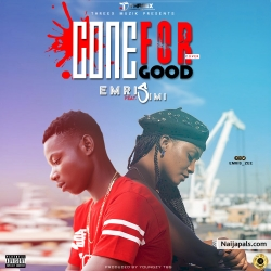 Emris ft Simi - Gone For Good (Cover) by Emris ft Simi