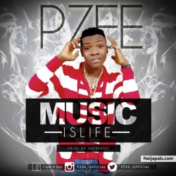 Music is Life by PZEE YEYO