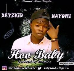 Operamaxzee ft Dayzkid Hayomi Songs + Lyrics - Nigerian Music