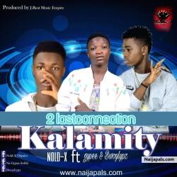 Kalamity ft Gypee x Bwoylypz by Nold-X