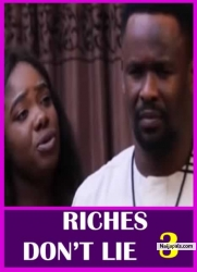 RICHES DON'T LIE 3