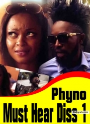 Phyno Must Hear Diss 1