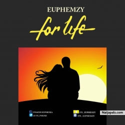 For Life by Euphemzy