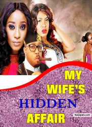 MY WIFE'S HIDDEN AFFAIR