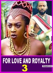 FOR LOVE AND ROYALTY 3