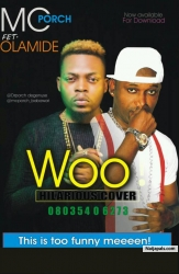 Woo Hilarious Cover by Mc Porch ft Olamide