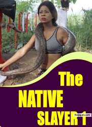 THE NATIVE SLAYER 1