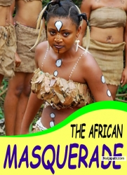 THE AFRICAN MASQUERADE