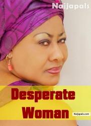 Desperate Woman