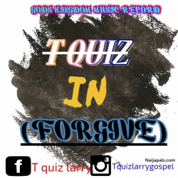 forgive by T quiz