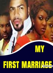 MY FIRST MARRIAGE