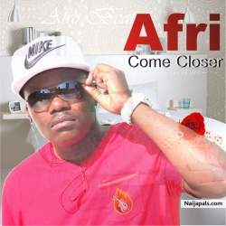 Come Closer by Afri