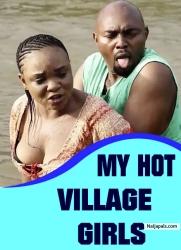 MY HOT VILLAGE GIRLS