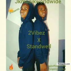 Stand Well by 2vibez