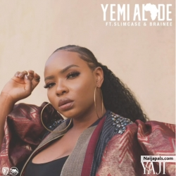Yaji by Yemi Alade ft. Slimcase x Brainee