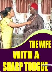 THE WIFE WITH A SHARP TONGUE
