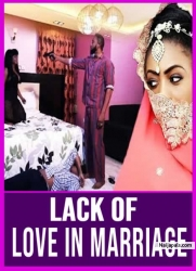 Lack Of Love In Marriage
