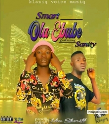 Olu Ebube by Smart ft Sanity