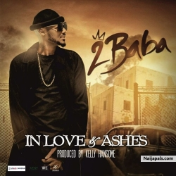 In Love and Ashes by 2Baba