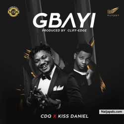 Gbayi by CDQ ft. Kiss Daniel