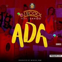 Ada by DJ ECool ft. Davido