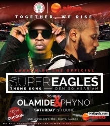 Dem Go Hear Am (Russia 2018 Nigerian Anthem) by Olamide x Phyno