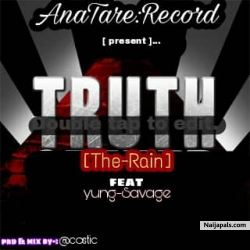 Truth by TheRain ft Yung savage