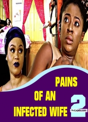 PAINS OF AN INFECTED WIFE 2