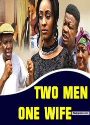 TWO MEN ONE WIFE
