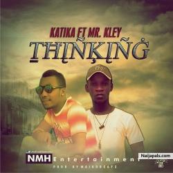 Thinking by Katika ft C klay