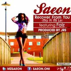 Recover from you by Saeon ft Falz