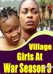Village Girls At War Season 3