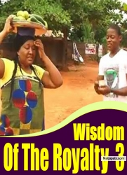 Wisdom Of The Royalty 3