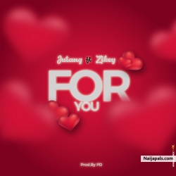 For You by Jutang ft Zikey