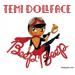 Beep Beep by Temi Dollface ft. Black Magic