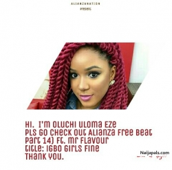 Alianza free beat (part 14) ft. Mr Flavou title: Igbo girls fine by Alianza free beat (part 14) ft. Mr Flavour title: Igbo girls fine