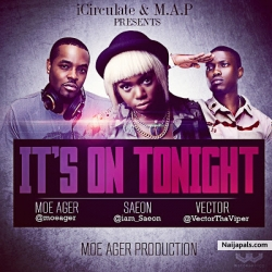It's On Tonight by Moe Ager ft Saeon & Vector