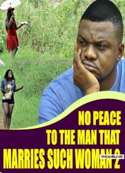 NO PEACE TO THE MAN THAT MARRIES SUCH WOMAN 2