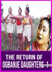 THE RETURN OF OGBANJE DAUGHTERS 1