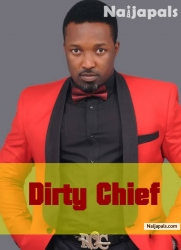 Dirty Chief