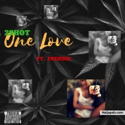 One Love by 2shot x Freddie
